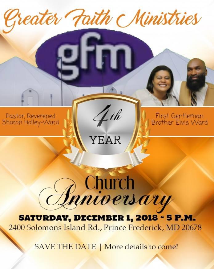 Greater Faith Ministries is Celebrating their 4th Year Church Anniversary